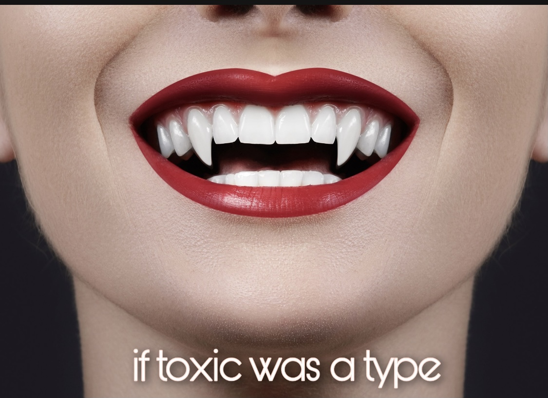 If Toxic was a Type